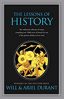 The Lessons of History by [Will Durant, Ariel Durant]