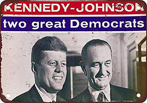 Kennedy Johnson Campaign Poster Carteles de Chapa Póster de Pared Hojalata Vintage Hierro Pintura Retro Metal Placa Arte Decoración para Hogar Bar Club Café