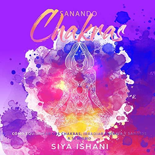 Sanando Chakras [Opening your Chakras] cover art
