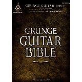 Grunge Guitar Bible (English Edition)