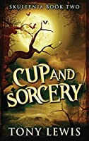 Cup and Sorcery (Skullenia)