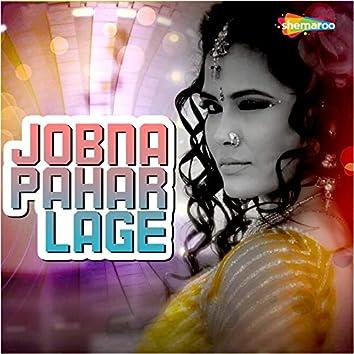 Jobna Pahar Lage