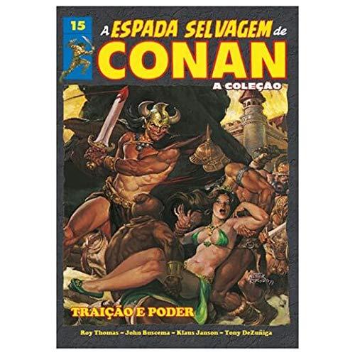Coleção A Espada Selvagem de Conan - Volume 15 - Traição e Poder