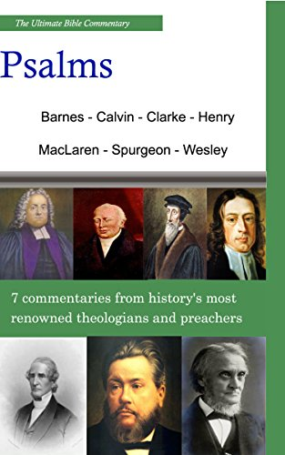 The Ultimate Commentary On Psalms: A Collective Wisdom On The Bible
