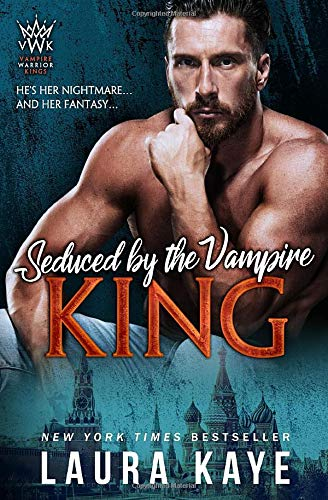 Seduced by the Vampire King (Vampire Warrior Kings)