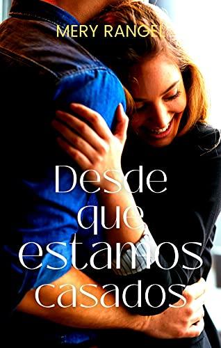 "Serie ""Elle & Ben"" - 02 Desde que estamos casados, Mery Rangel (Rom) 51Ou0eVujPS"