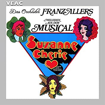 Melodien aus dem Musical Suzanne Cherie