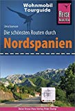 Reise Know-How Wohnmobil-Tourguide Nordspanien: Die schönsten Routen
