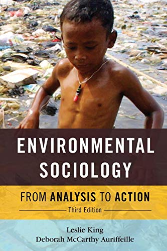 ENVIRONMENTAL SOCIOLOGY 3ED:FROM ANALYSI: From Analysis To Action