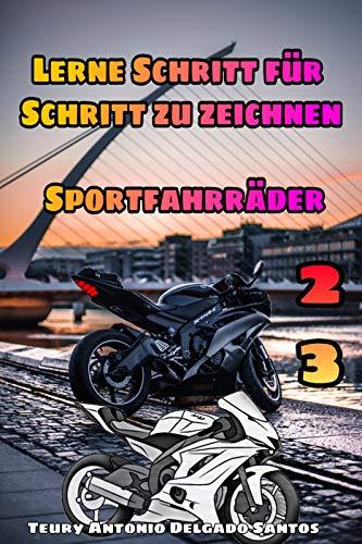 Wie man Schritt für Schritt realistisch zeichnet: Sportmotorrad (aprende a dibujar paso a paso 23) (German Edition)