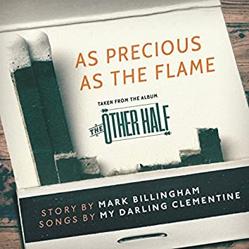 As Precious as the Flame - Single