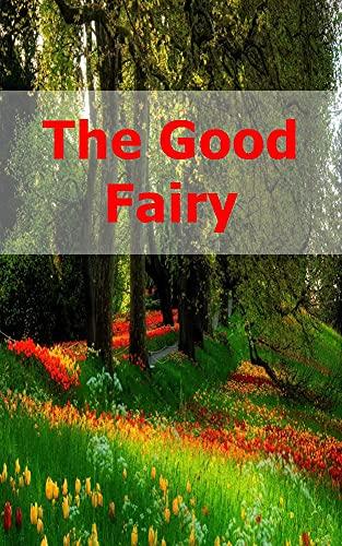 The Good Fairy (Galician Edition)