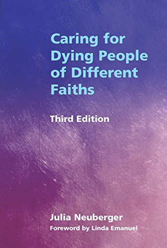 Caring for Dying People of Different Faiths (English Edition)