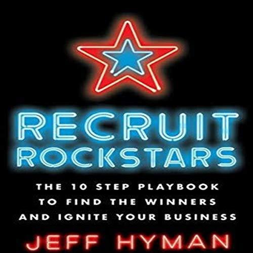 Recruit Rockstars Audiobook By Jeff Hyman cover art