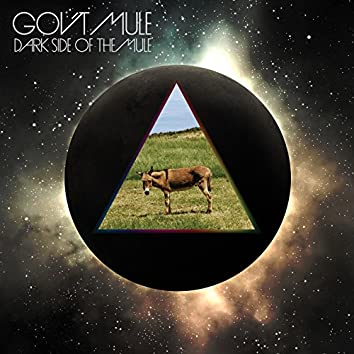 Dark Side of the Mule (Deluxe Edition)