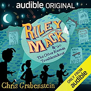 Riley Mack and the Other Known Troublemakers                   By:                                                                                                                                 Chris Grabenstein                               Narrated by:                                                                                                                                 Neil Hellegers,                                                                                        Bryan Kennedy,                                                                                        Edoardo Ballerini,                   and others                 Length: 4 hrs and 16 mins     3,687 ratings     Overall 4.2