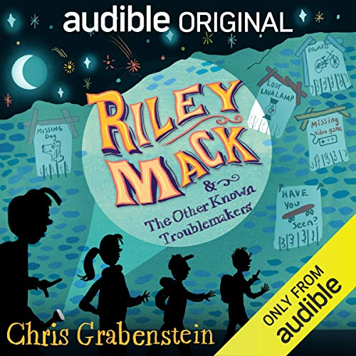 Riley Mack and the Other Known Troublemakers cover art