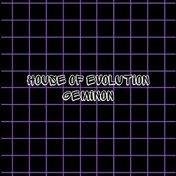 House Of Evolution