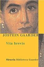 Vita brevis: La carta de Floria Emilia a Aurelio Agustín (Las Tres Edades / Biblioteca Gaarder nº 5) (Spanish Edition)