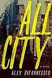 All City: A Novel