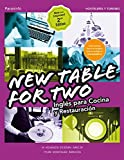 New Table for two. Inglés para cocina y restauración