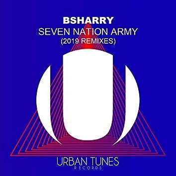 Seven Nation Army (2019 Remixes)