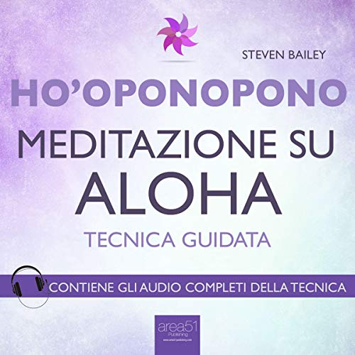 Ho'oponopono: Meditazione su Aloha                   By:                                                                                                                                 Steven Bailey                               Narrated by:                                                                                                                                 Fabio Farnè                      Length: 38 mins     Not rated yet     Overall 0.0