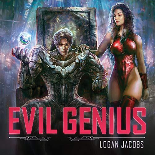 Evil Genius Audiobook By Logan Jacobs cover art