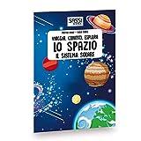 Zoom IMG-1 lo spazio il sistema solare