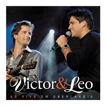 Victor & Leo Ao Vivo Em Uberlândia