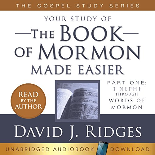 Your Study of the Book of Mormon Made Easier Audiobook By David J. Ridges cover art