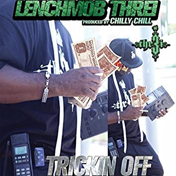 Trickin Off (Radio Version)