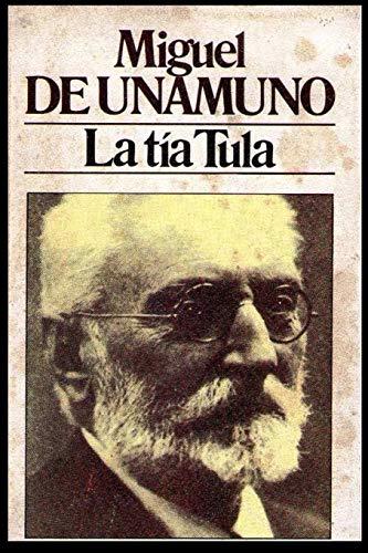 Miguel de Unamuno - La Tía Tula