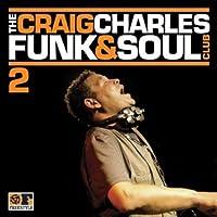 Vol. 2-Craig Charles Funk & Soul Club