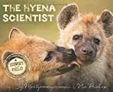 The Hyena Scientist (Scientists in the Field Series)