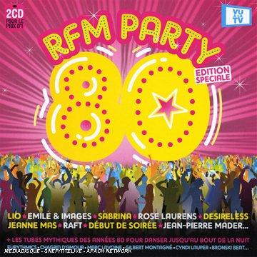 Rfm Party 80: Édition Speciale