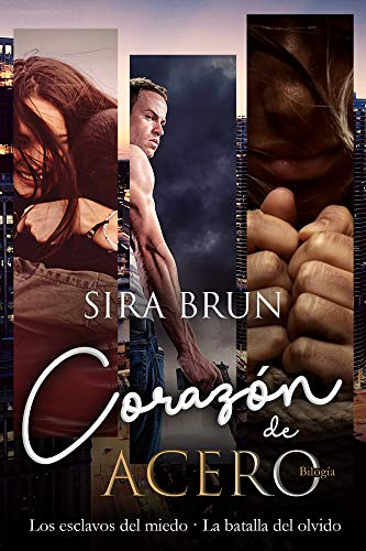 Bilogía Corazón de acero de Sira Brun