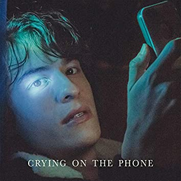 Crying on the Phone