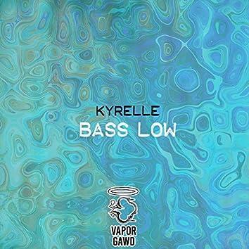 Bass Low (feat. Vapor Gawd)