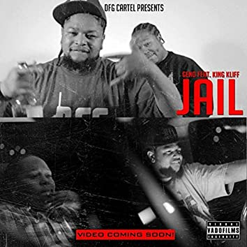 Jail (feat. King Kliff)