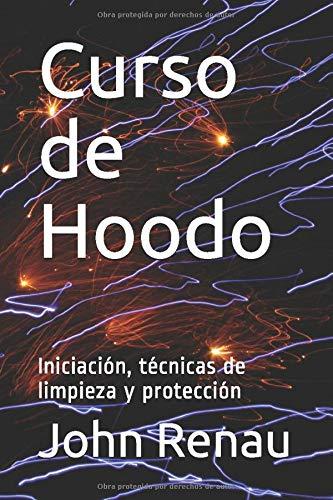 Curso de Hoodo: Iniciación, técnicas de limpieza y protecc