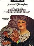 Sherlock Holmes e uno scandalo in Boemia letto da Francesco Pannofino. Audiolibro. CD Audio (Audioracconti)