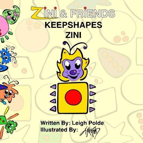 Zini And Friends Keepshapes Zini Volume 1