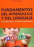 Fundamentos Del Aprendizaje y Del Lenguaje: 247 (Manuales)