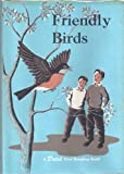 A Dolch First Reading Book Friendly Birds