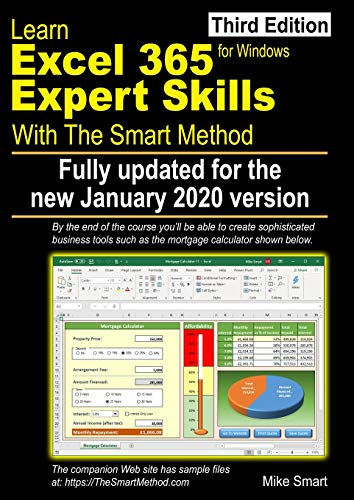 Learn Excel 365 Expert Skills with The Smart Method: Third Edition: updated for the Jan 2020 Semi-Annual version 1908