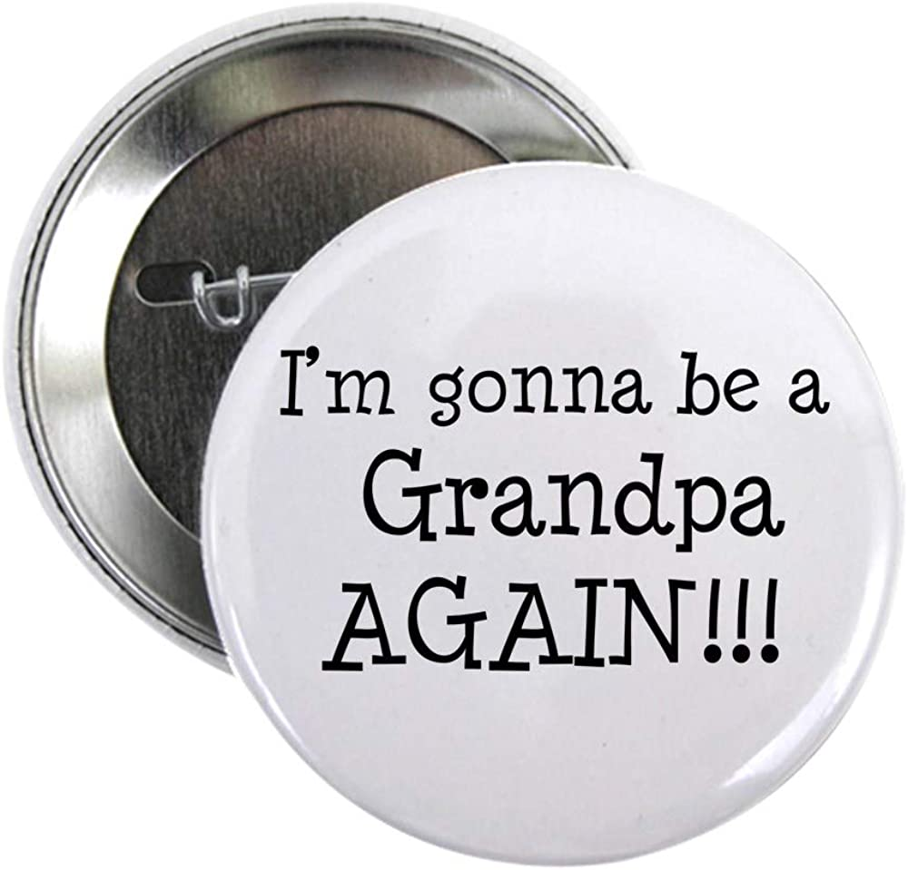 CafePress A surprise price is realized Gonna Award-winning store Be Grandpa 2.25