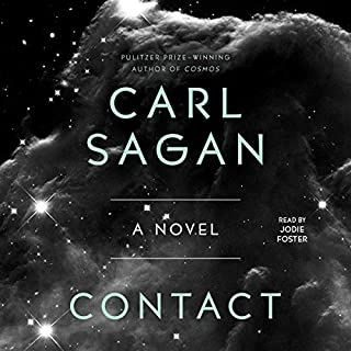 Contact                   By:                                                                                                                                 Carl Sagan                               Narrated by:                                                                                                                                 Jodie Foster                      Length: 4 hrs and 38 mins     481 ratings     Overall 4.4