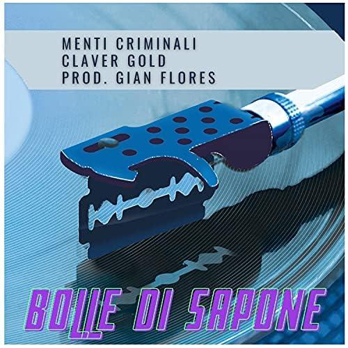 Menti Criminali feat. Claver Gold & Gian Flores