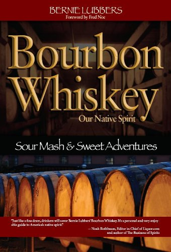 Bourbon Whiskey: Our Native Spirit (English Edition)